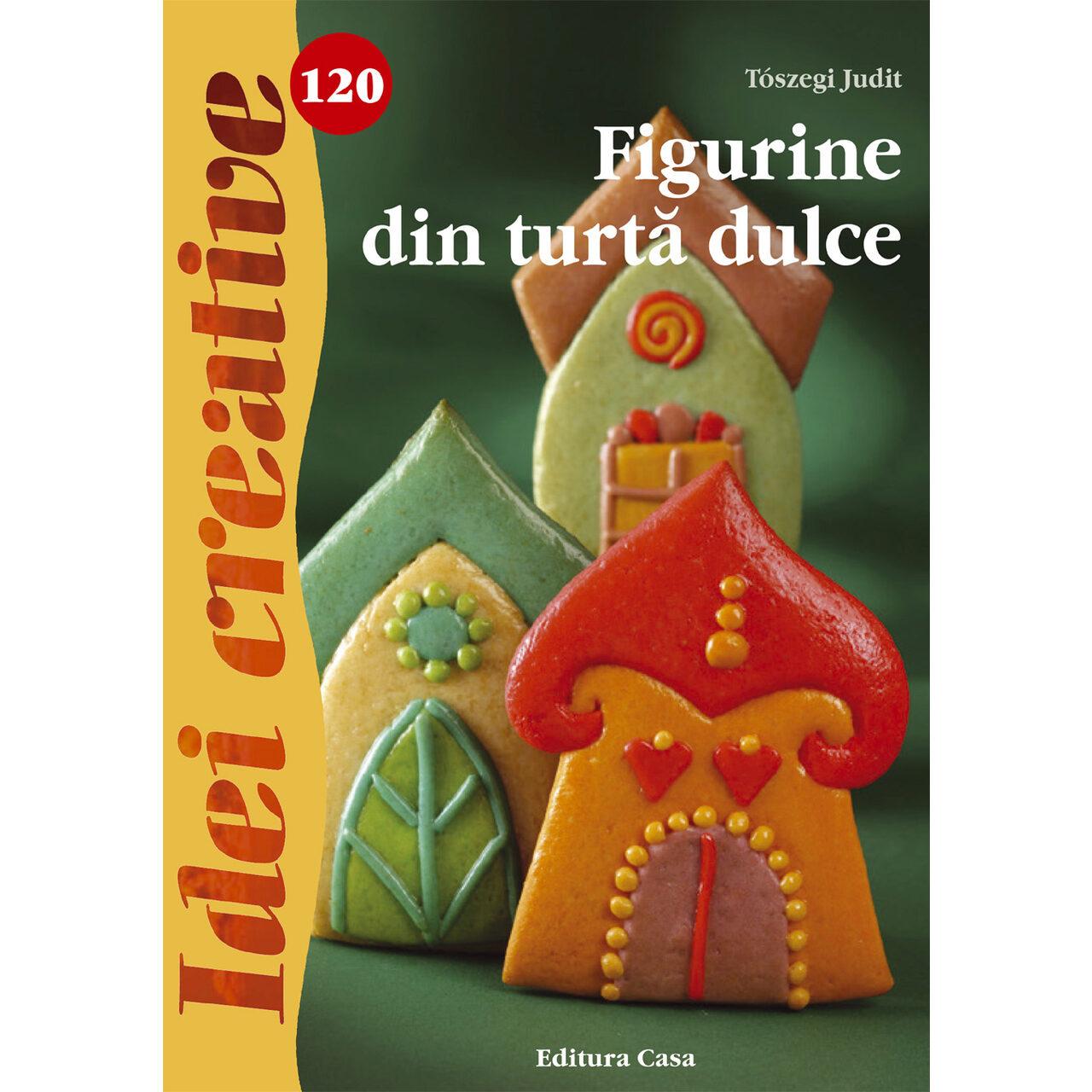 Figurine din turtă dulce - Idei creative 120 imagine edituracasa.ro