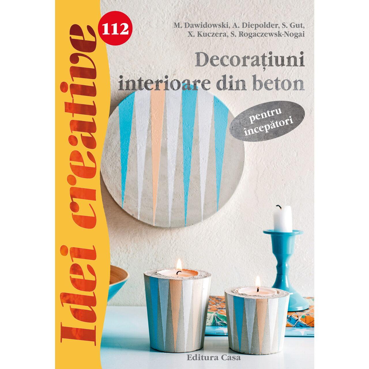 Decoraţiuni interioare din beton pentru începători - Idei creative 112 imagine edituracasa.ro