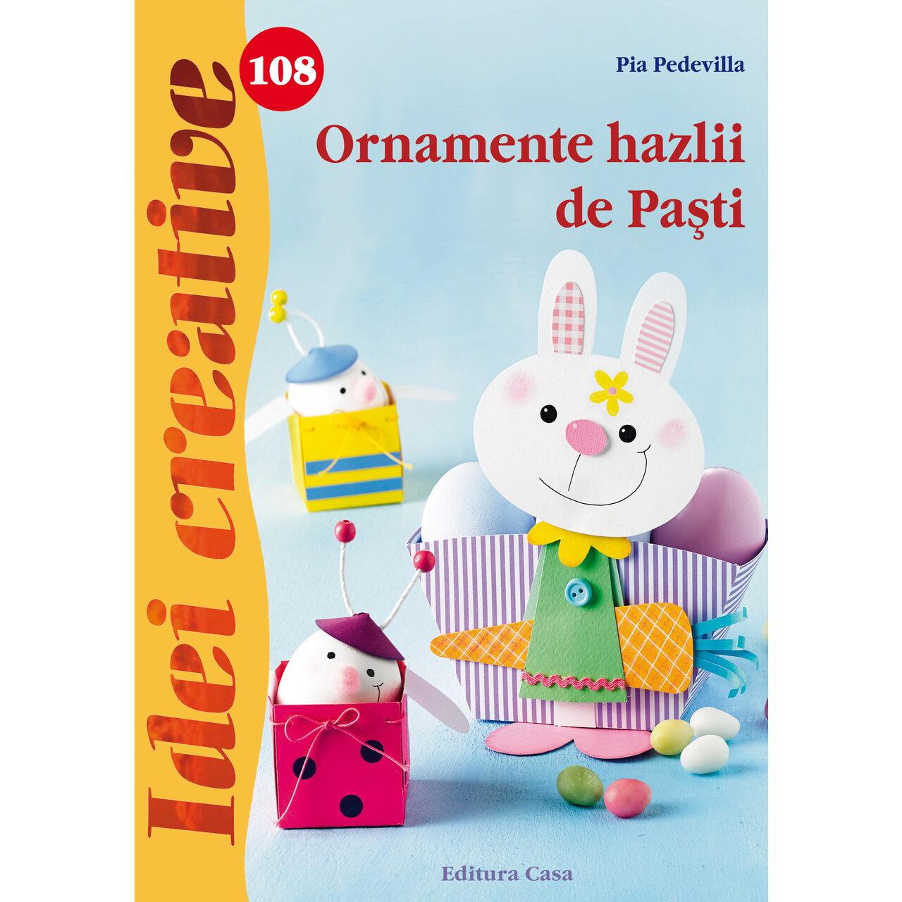 Ornamente hazlii de Paşti - Idei creative 108 imagine edituracasa.ro