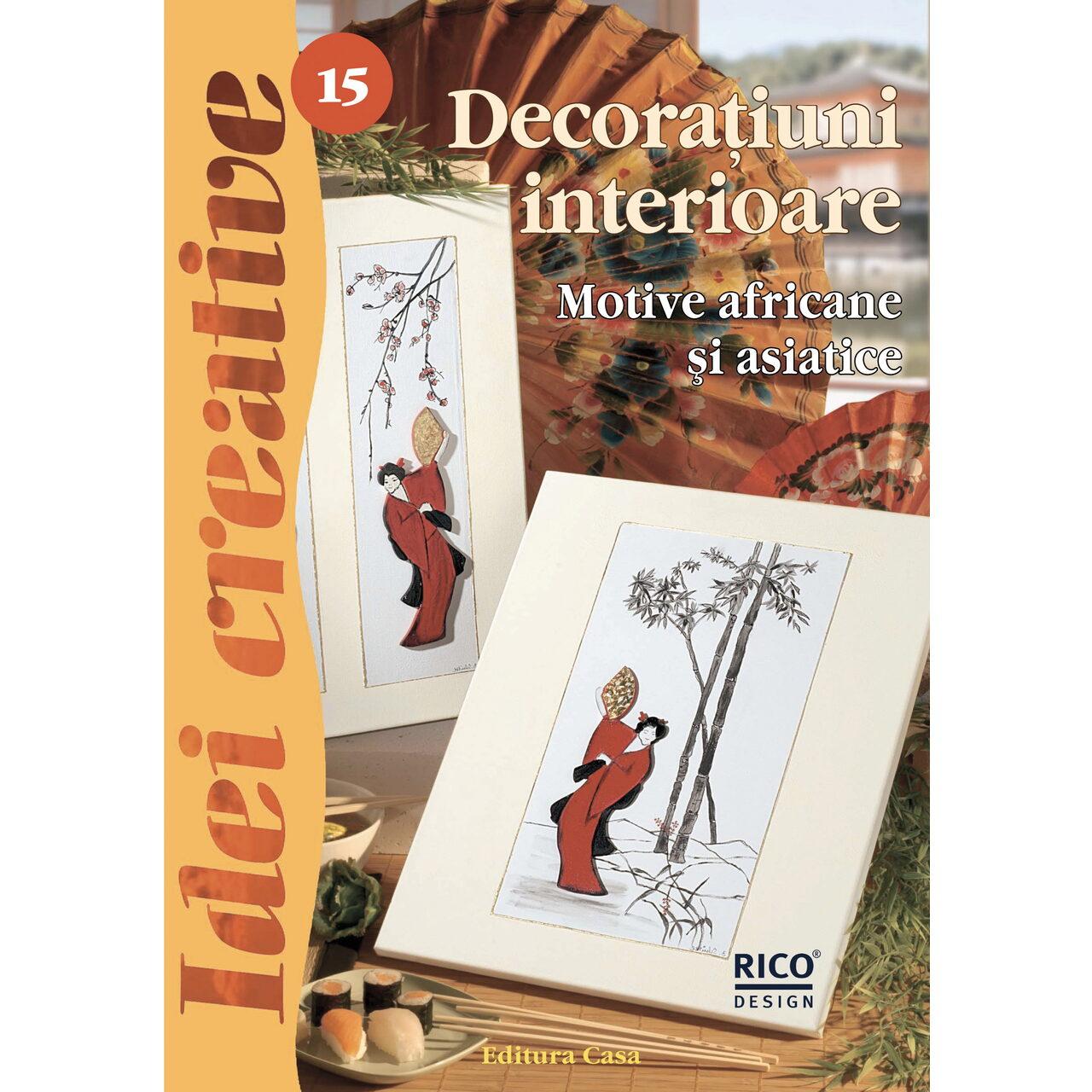 Decoraţiuni interioare - Ed. a II a revizuită - Idei Creative 15 imagine edituracasa.ro