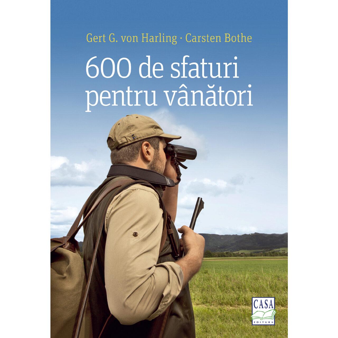600 de sfaturi pentru vânători imagine edituracasa.ro
