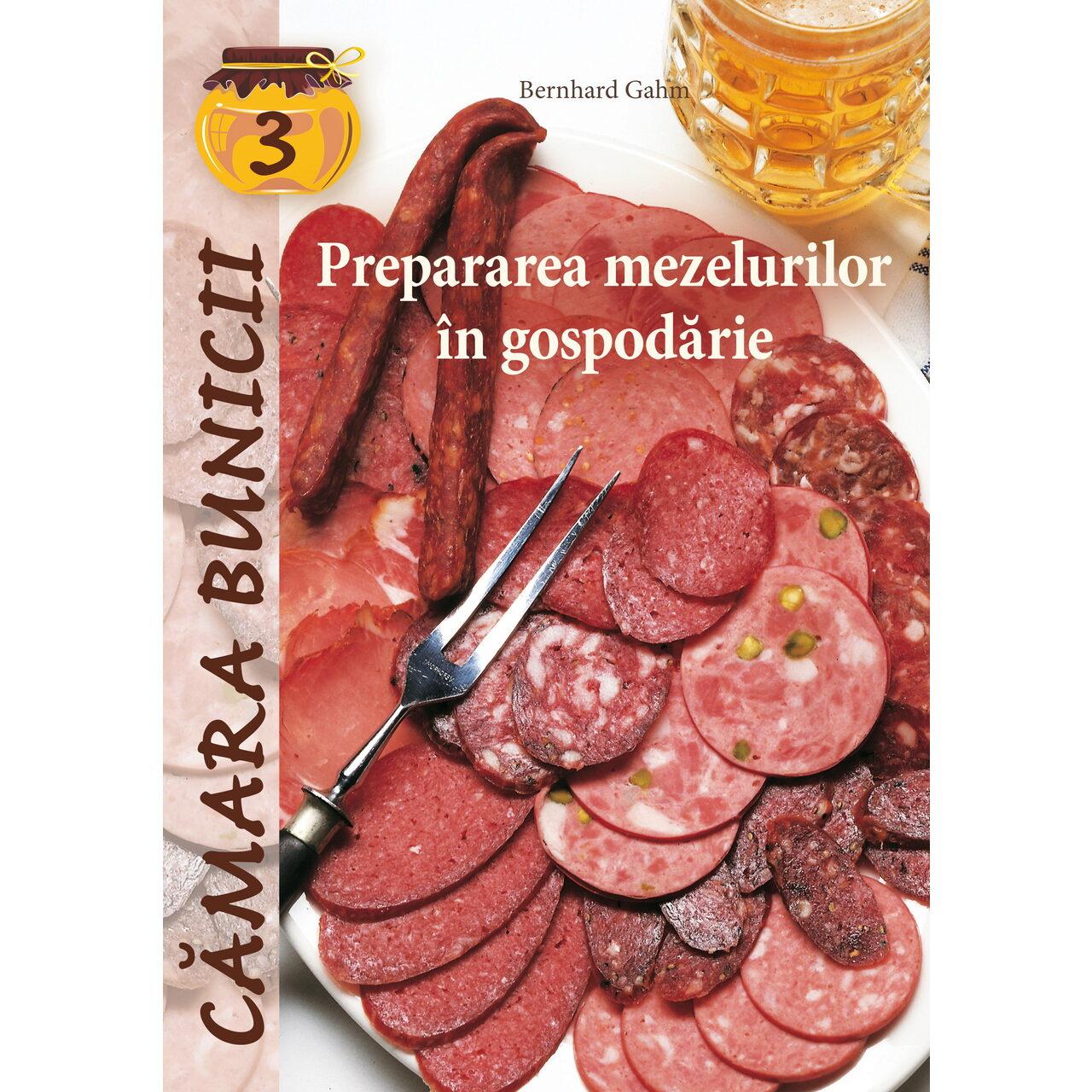 Prepararea mezelurilor în gospodărie imagine edituracasa.ro