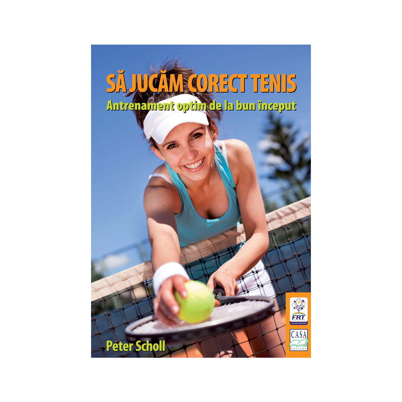 Să jucăm corect tenis imagine edituracasa.ro