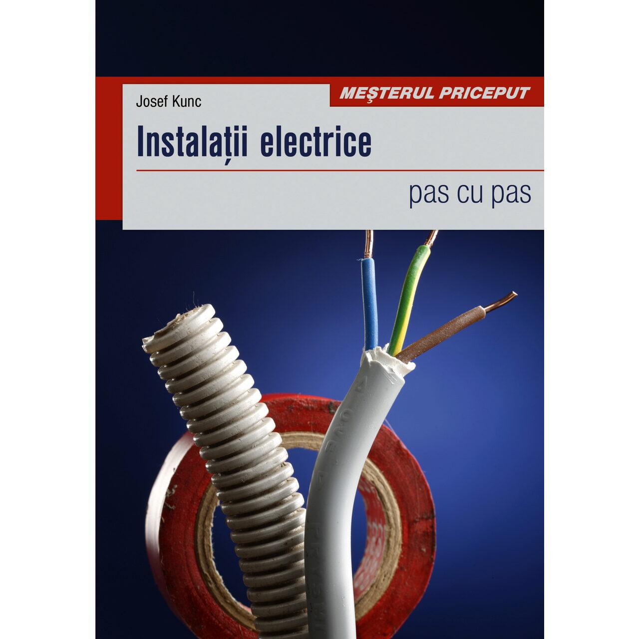 Instalaţii electrice - pas cu pas imagine edituracasa.ro