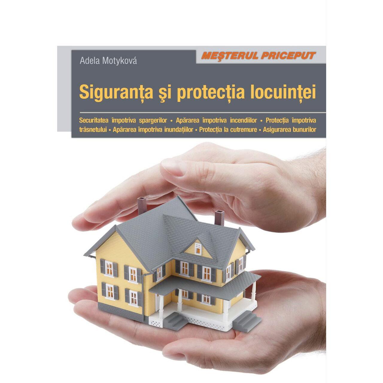 Siguranţa şi protecţia locuinţei imagine edituracasa.ro
