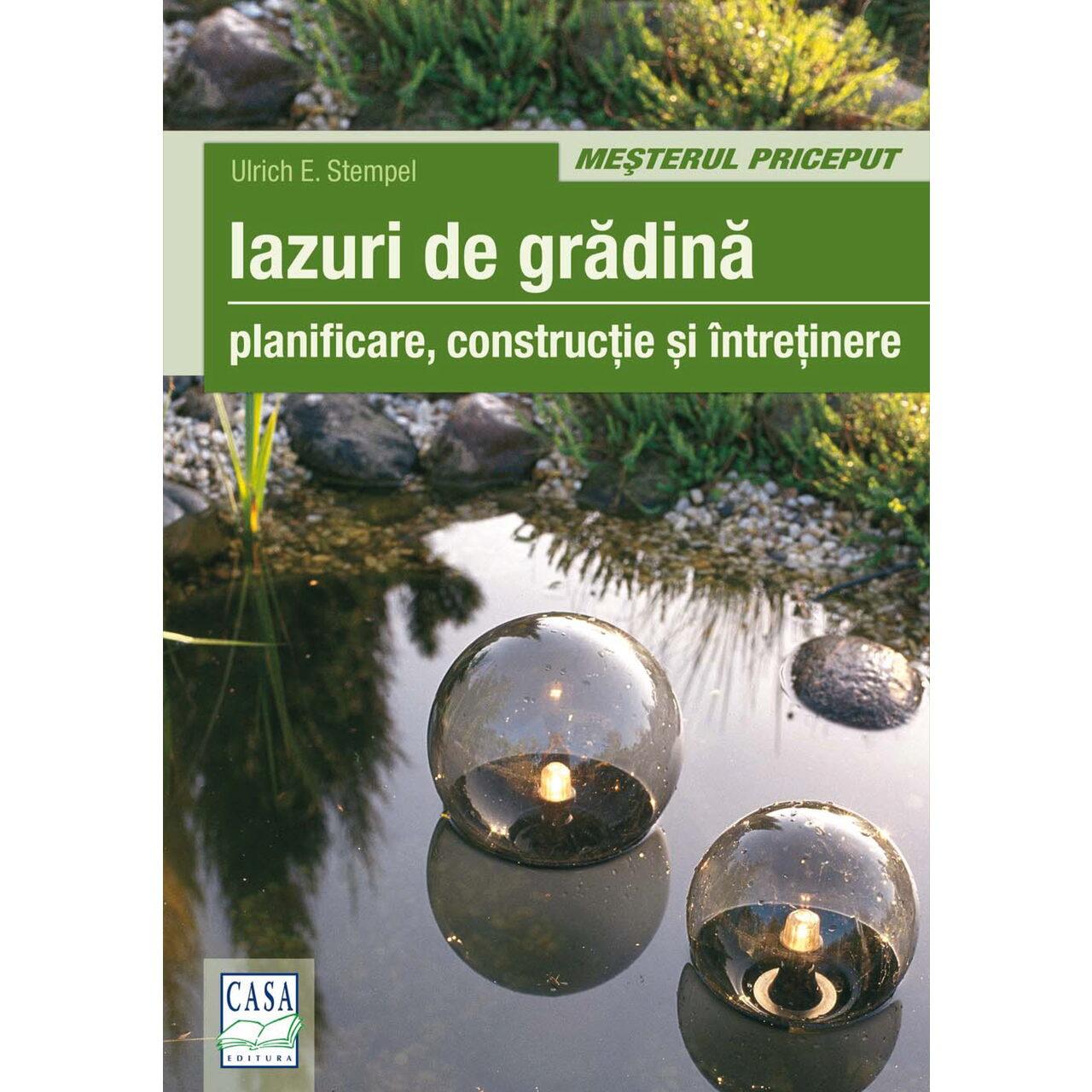 Iazuri de grădină imagine edituracasa.ro