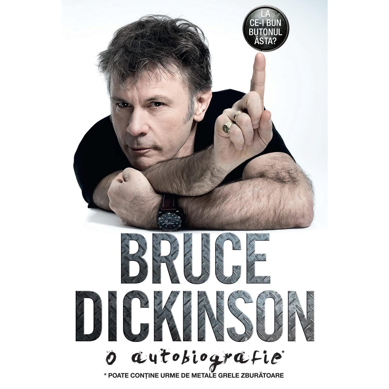 La ce-i bun butonul ăsta? O autobiografie Bruce Dickinson imagine edituracasa.ro