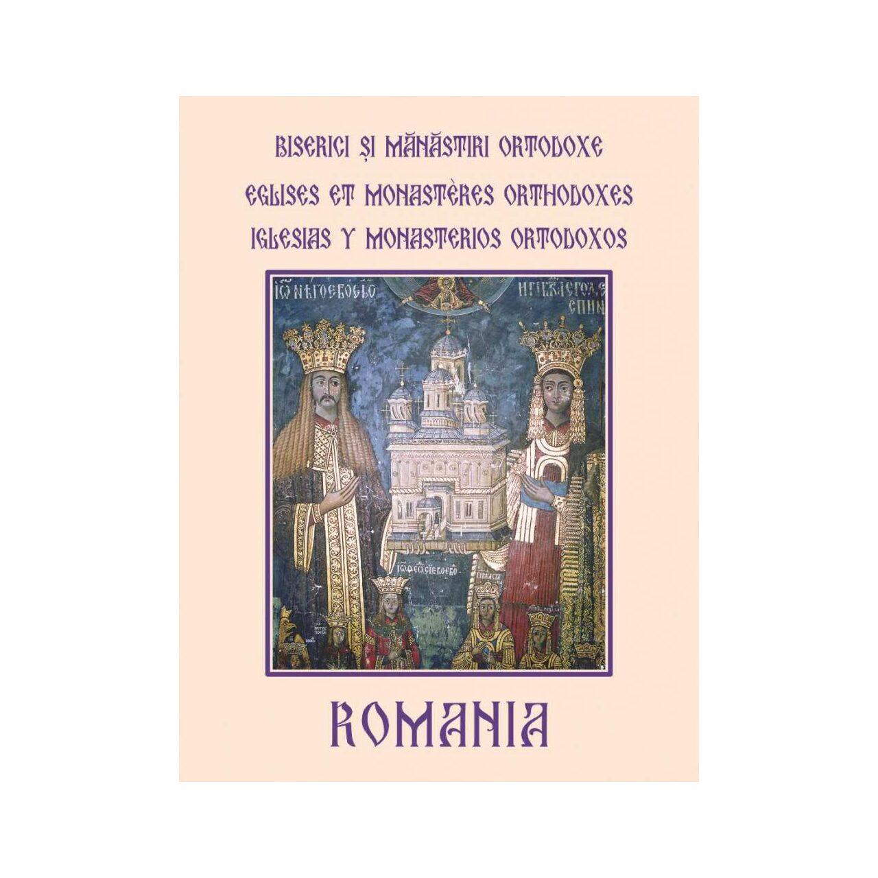 Biserici şi Mănăstiri Ortodoxe din România - Eglises et monasteres orthodoxes imagine edituracasa.ro