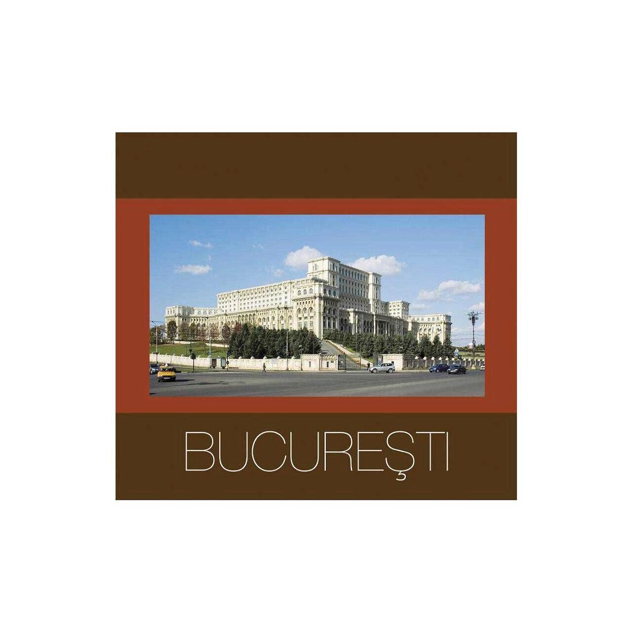 Bucureşti - Ediţie broşată imagine edituracasa.ro