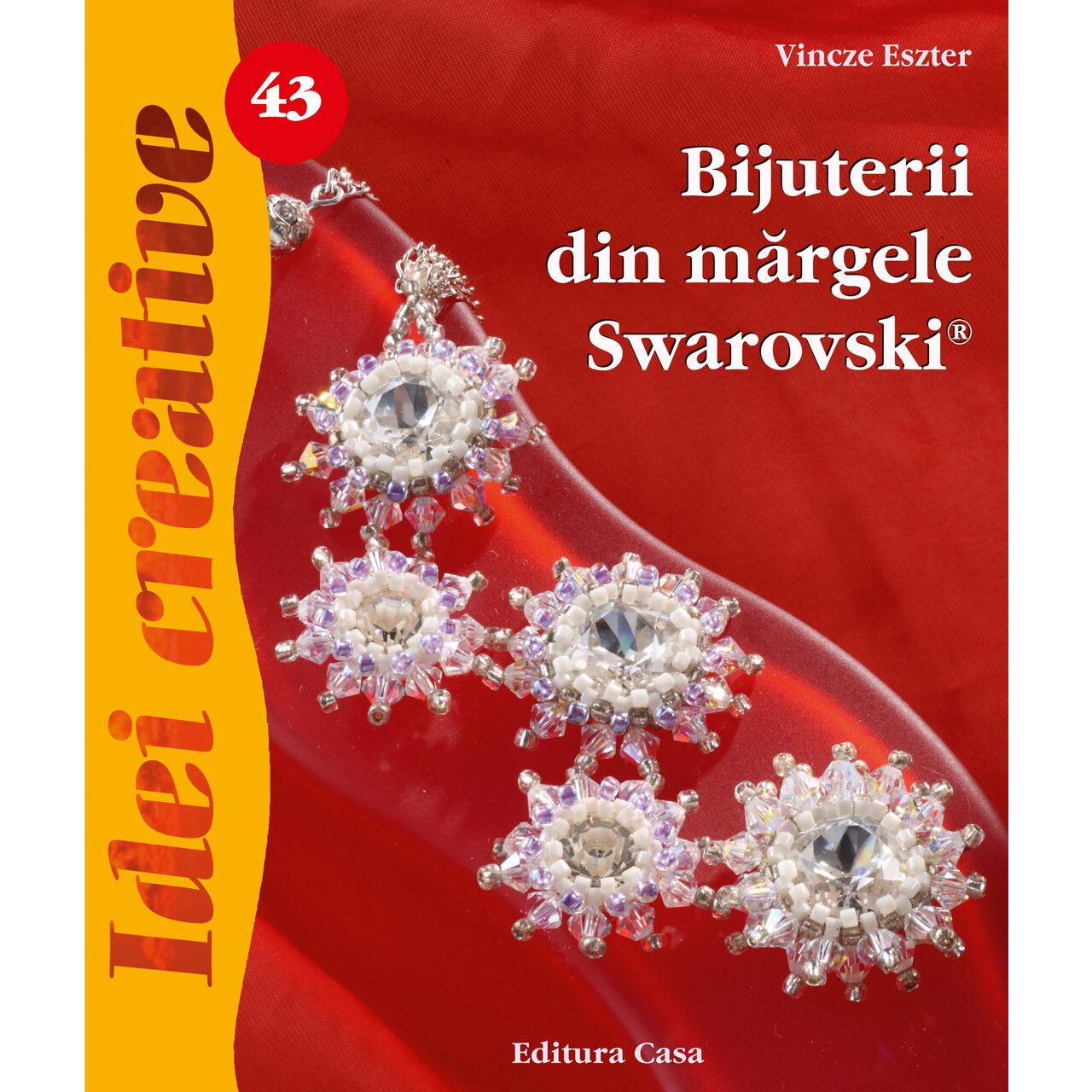 Bijuterii din mărgele Swarovski - Idei Creative nr. 43 imagine edituracasa.ro