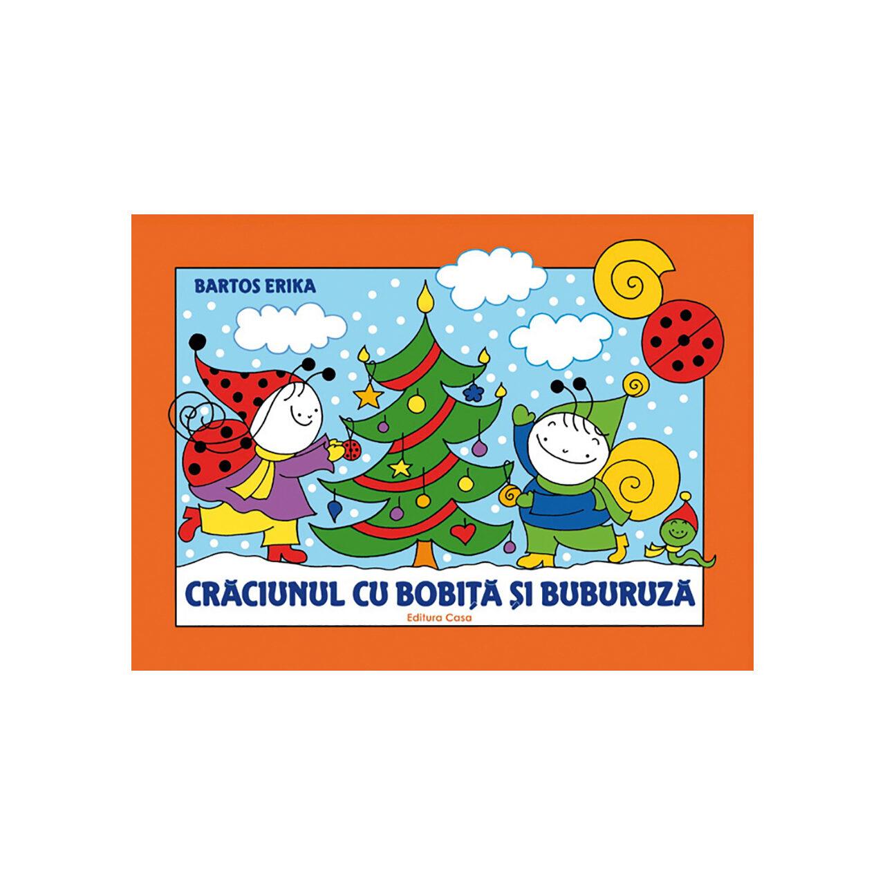 Crăciunul cu Bobiţă şi Buburuză imagine edituracasa.ro