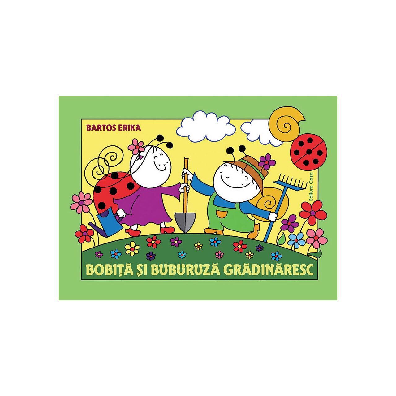 Bobiţă şi Buburuză grădinăresc imagine edituracasa.ro