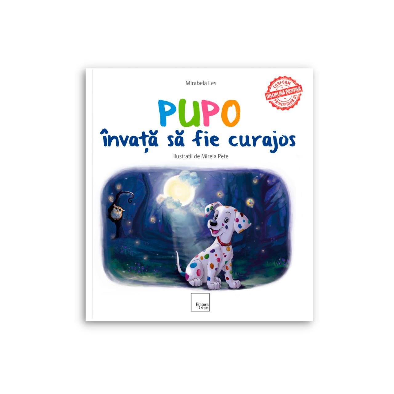 Pupo învaţă să fie curajos imagine edituracasa.ro