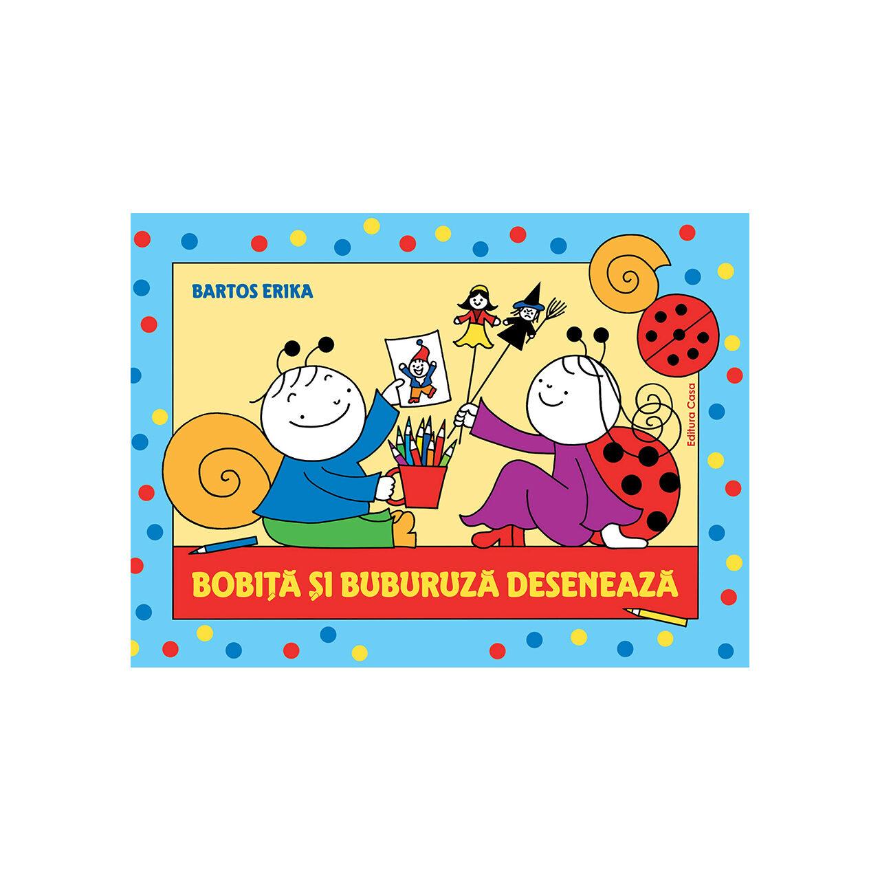 Bobiţă şi Buburuză desenează imagine edituracasa.ro
