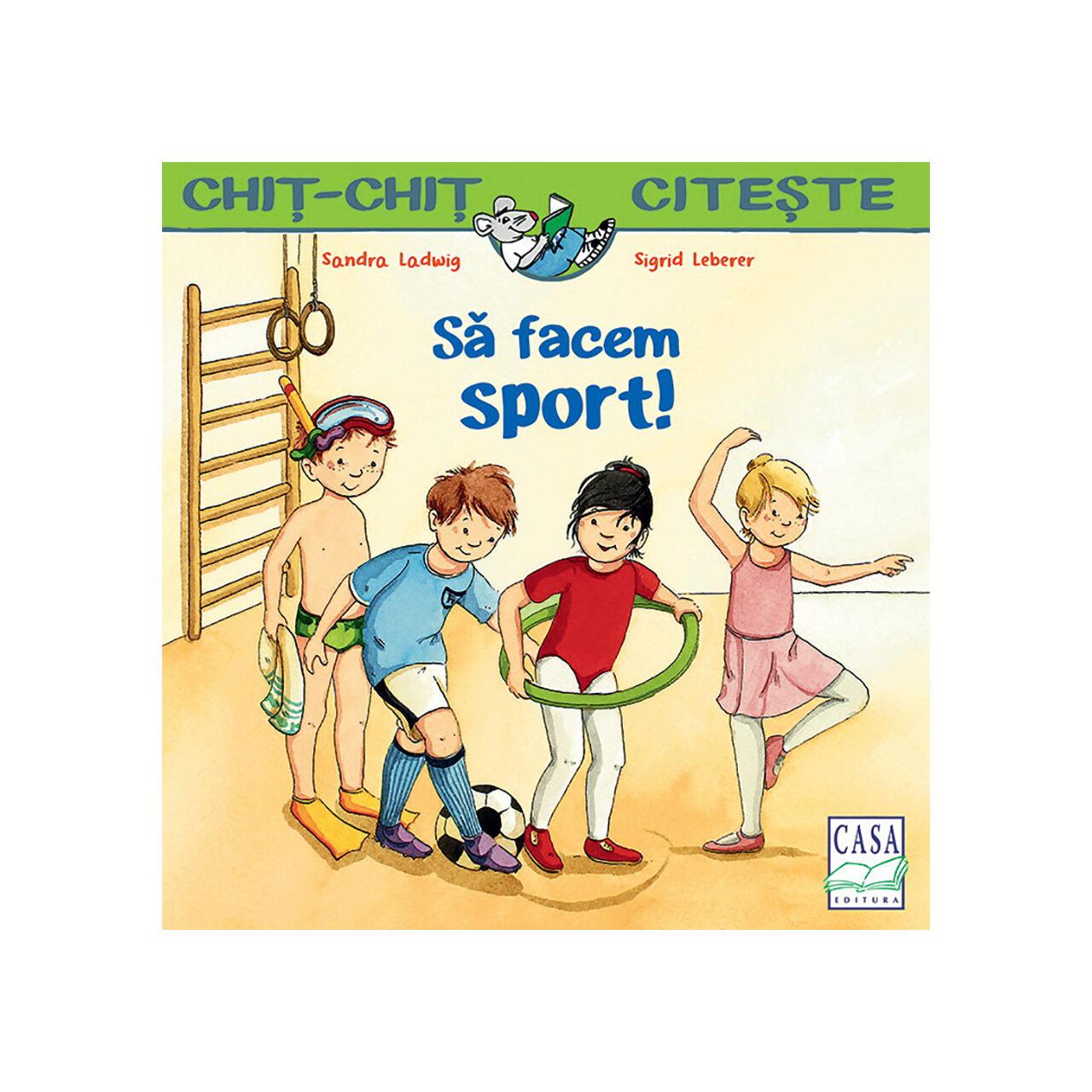 Să facem sport! imagine edituracasa.ro