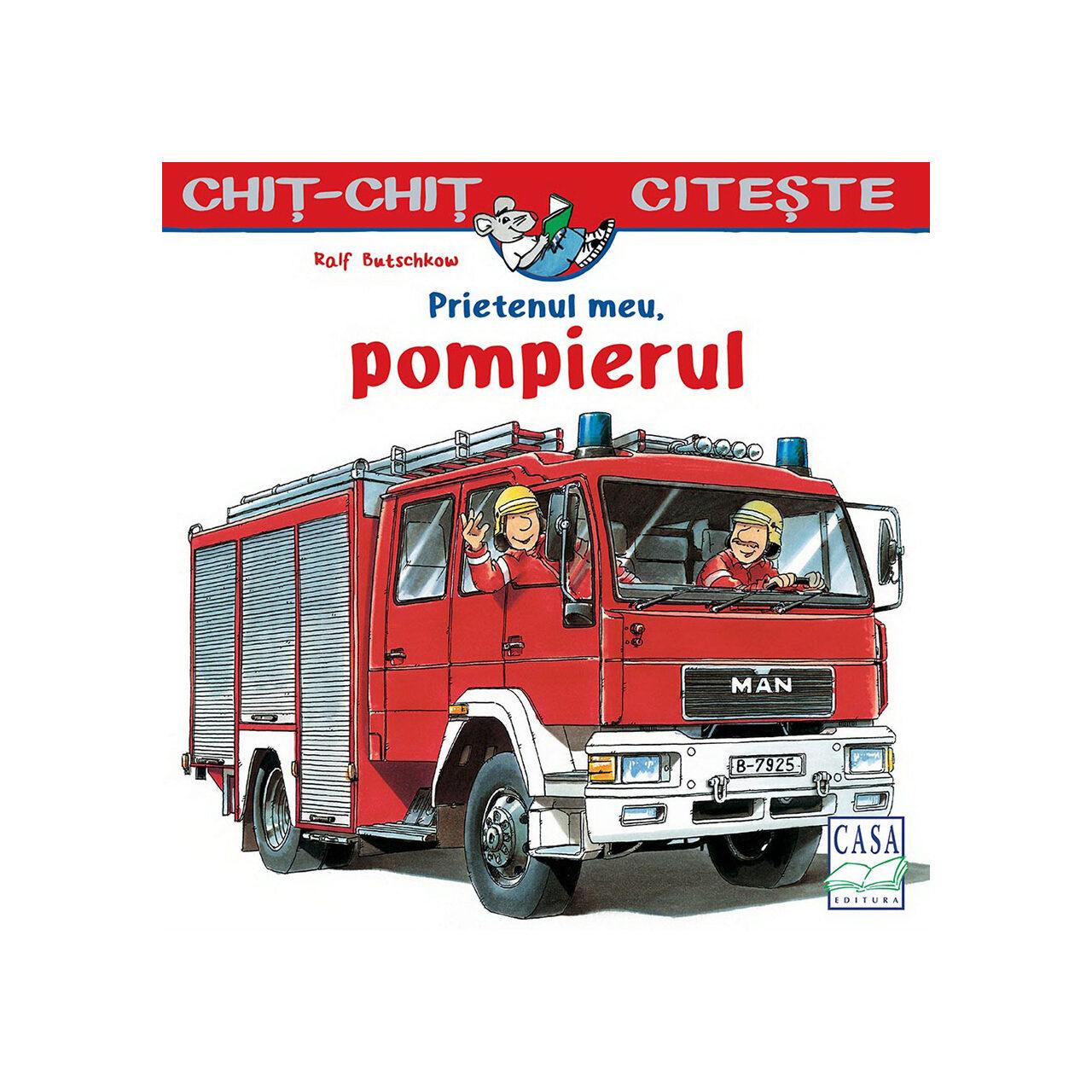 Prietenul meu, pompierul imagine edituracasa.ro