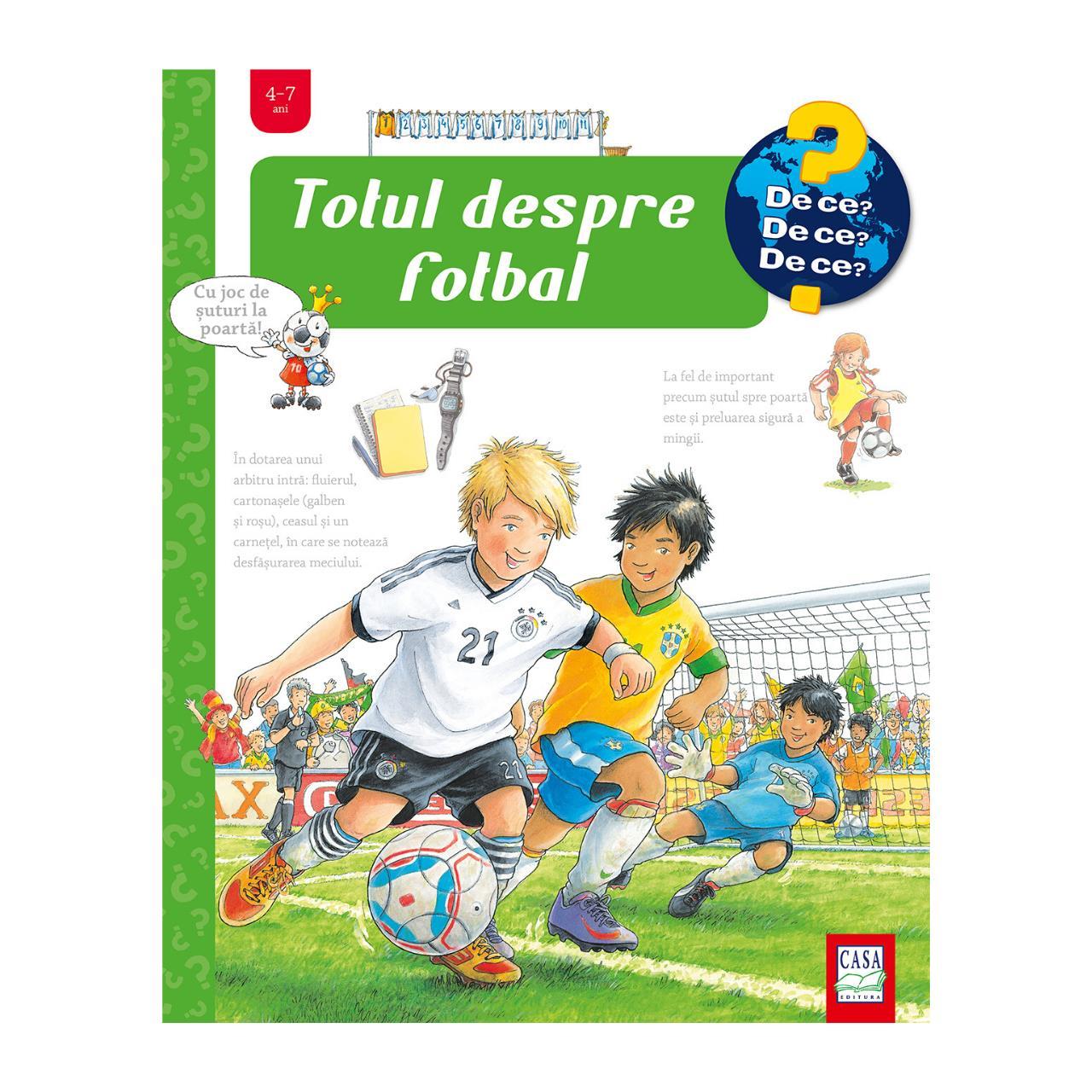 Totul despre fotbal imagine edituracasa.ro