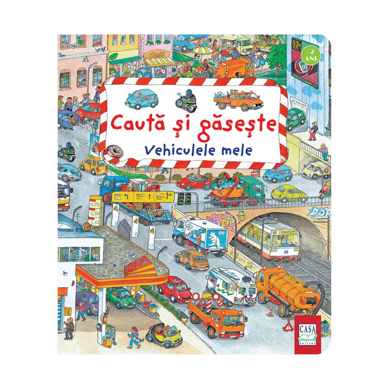Vehiculele mele - Caută și găsește imagine edituracasa.ro